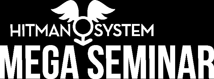 Hitman System Mega Seminar